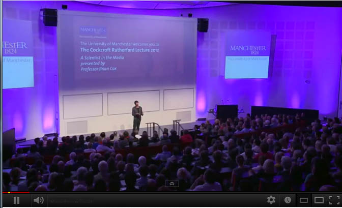The Cockroft Rutherford Lecture 2012 | Brian Cox