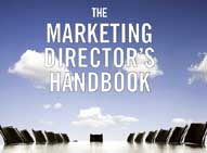The Marketing Directors Handbook by marketing consultants Tim and Guy