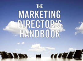 The Marketing Director's Handbook by marketing consultants Tim Arnold and Guy Tomlinson