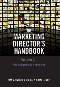 The Marketing Director's Handbook Volume 2 - Managing Digital Marketing